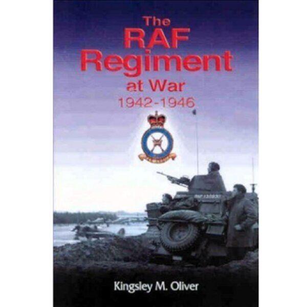The RAF Regiment at War RAF Heritage Centre